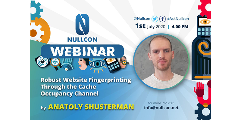 Robust Website Fingerprinting Through the Cache Occupancy Channel | Anatoly Shusterman | NULLCON Webinar
